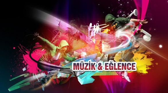 Müzik ve Eğlence