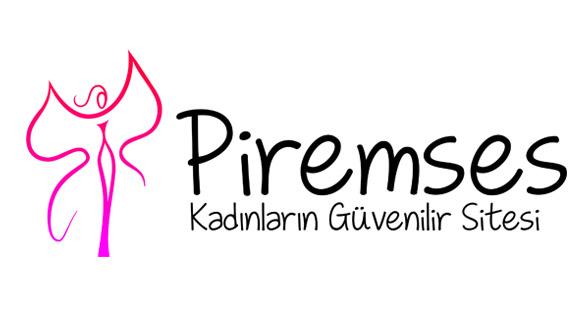 Piremses Kadınların Güvenilir Adresi